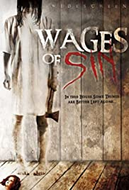 Wages of Sin(2006) Poster - Movie Forum, Cast, Reviews