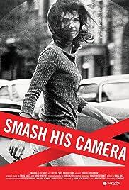 Smash His Camera Poster