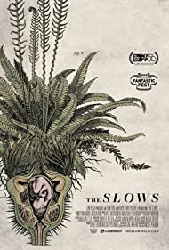 The Slows (2018)