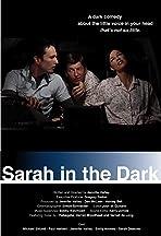 Sarah in the Dark