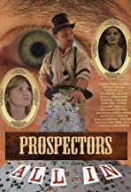 Prospectors: All In