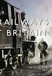 The Railways That Built Britain with Chris Tarrant Poster