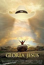 Gloria Jesus Poster