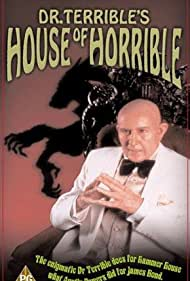 Dr. Terrible's House of Horrible (2001) Poster - TV Show Forum, Cast, Reviews