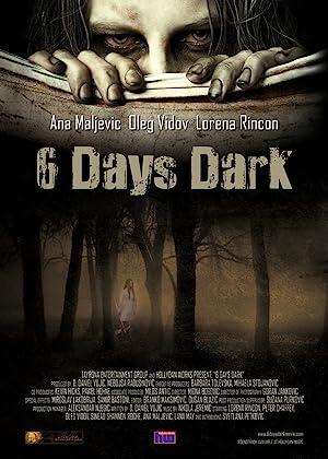 Where to stream 6 Days Dark