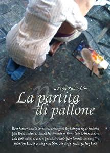 All the best full movie hd download La partita di pallone Spain [HD]