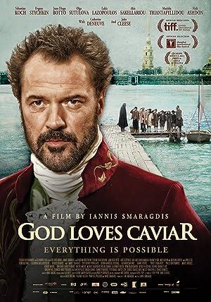 Where to stream God Loves Caviar