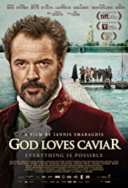God Loves Caviar (2012) 720p