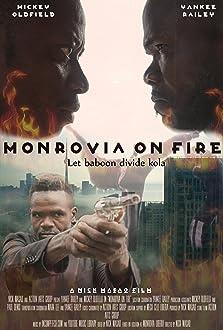 Monrovia on Fire (2014)