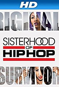 Primary photo for Sisterhood of Hip Hop