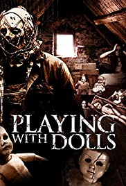 Playing with Dolls (2015) 1080p