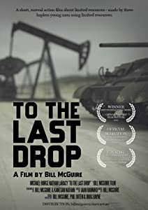 To the Last Drop full movie hd 1080p