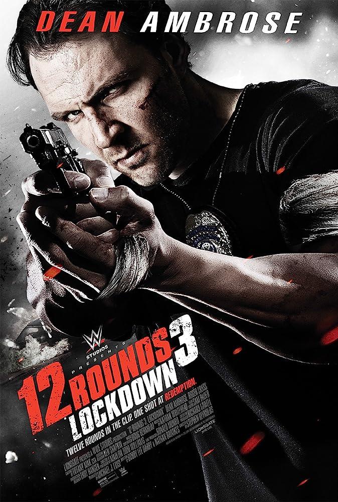 12 Rounds 3: Lockdown (2015)