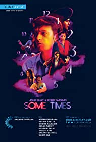 Adhir Bhat and Bobby Nagra's Some Times (2015)