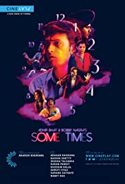 Adhir Bhat and Bobby Nagra's Some Times Poster
