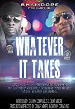 Whatever It Takes The Movie: When Blood Runs Cold
