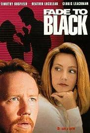 Fade to Black(1993) Poster - Movie Forum, Cast, Reviews
