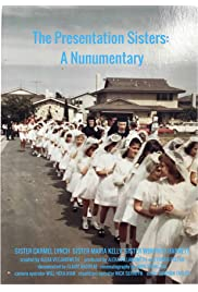 The Presentation Sisters: A Nunumentary