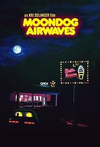Primary photo for Moondog Airwaves