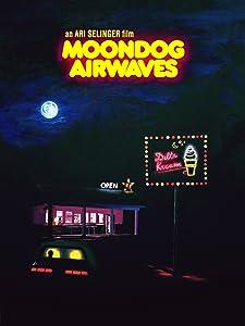 Watch free movies online Moondog Airwaves [720x594]
