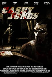 Casey Jones (2011) Poster - Movie Forum, Cast, Reviews