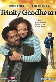 Trinity Goodheart(2011) Poster - Movie Forum, Cast, Reviews