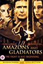 Amazons and Gladiators (2001) Poster
