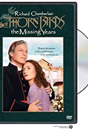 The Thorn Birds: The Missing Years Poster