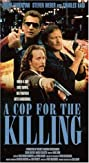 In the Line of Duty: A Cop for the Killing (1990) Poster