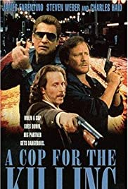 In the Line of Duty: A Cop for the Killing (1990) Poster - Movie Forum, Cast, Reviews
