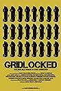 Gridlocked (2014) Poster