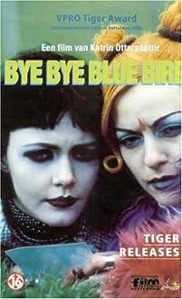 Bye Bye Bluebird (1999)