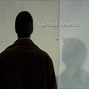 Watch english movies live free Spiritual America by [480x360]