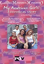 My American Girls: A Dominican Story