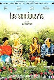Les sentiments (2003) Poster - Movie Forum, Cast, Reviews
