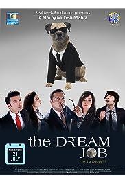 The Dream Job-50$aRupee