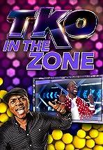 TKO: In The Zone