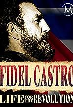 Fidel Castro. Ewiger Revolutionär