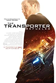 The Transporter Refueled (2015) Poster - Movie Forum, Cast, Reviews