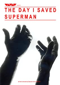 Film che puoi guardare online The Day I Saved Superman Ecuador, USA [iPad] [h.264] [BRRip]