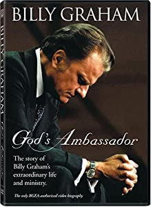 Billy Graham: God's Ambassador by none