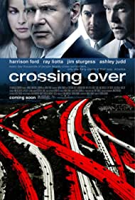 Harrison Ford, Ashley Judd, Ray Liotta, and Jim Sturgess in Crossing Over (2009)