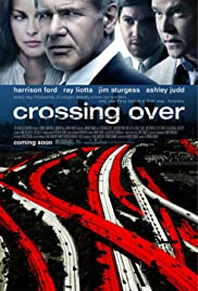 Crossing Over(2009) Poster - Movie Forum, Cast, Reviews