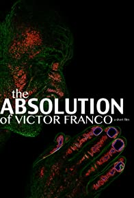 Primary photo for The Absolution of Victor Franco