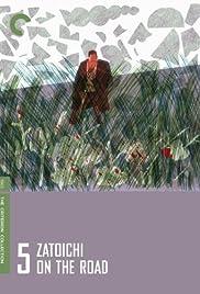 Zatoichi on the Road(1963) Poster - Movie Forum, Cast, Reviews
