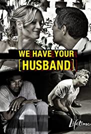 We Have Your Husband Poster