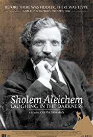 Sholem Aleichem: Laughing in the Darkness(2011) Poster - Movie Forum, Cast, Reviews