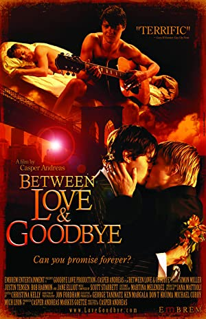 Between Love & Goodbye 2008 9