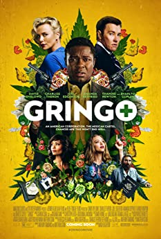Charlize Theron, Joel Edgerton, Thandie Newton, David Oyelowo, Amanda Seyfried, Diego Cataño, Sharlto Copley, and Rodrigo Corea in Gringo (2018)