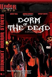 Dorm of the Dead (2006) Poster - Movie Forum, Cast, Reviews